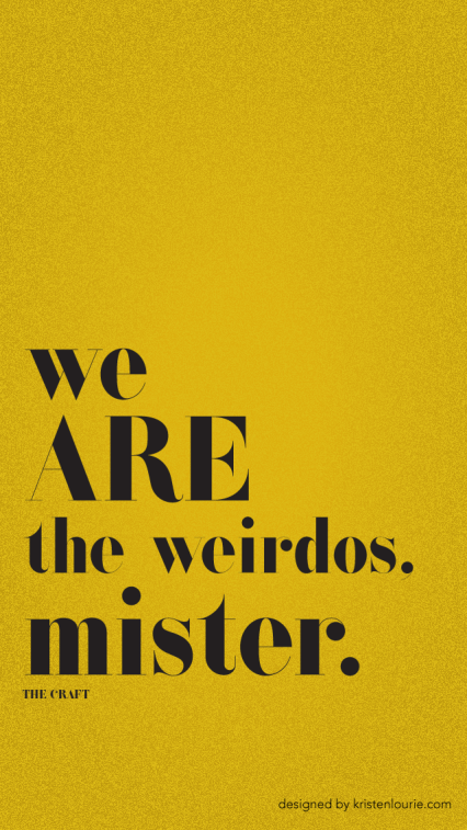 The Craft movie quote wallpaper for iPhone 5