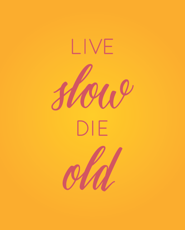 Live Slow Die Young print yellow