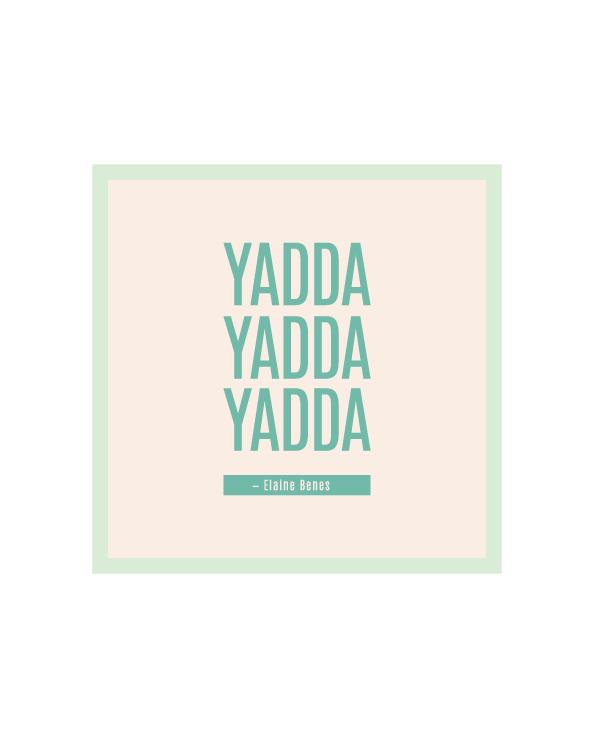 Yadda Yadda Yadda mint green