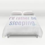 I'd rather be sleeping duvet cover Society6