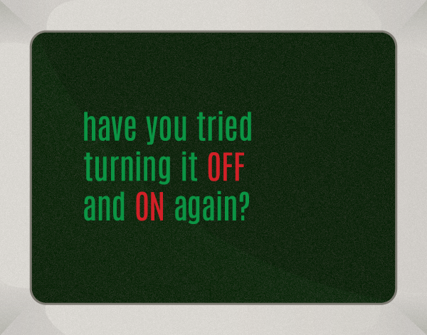 the IT crowd funny quote have you tried turning it off and on again print