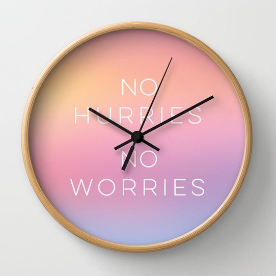 no hurries no worries wall clock designed by Kristen Lourie from Winnipeg Manitoba