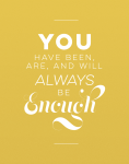 you are enough print yellow