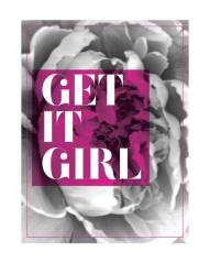 get it girl print by Kristen Lourie