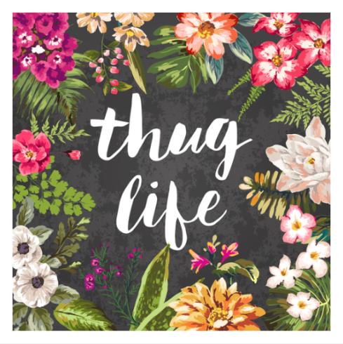thug life typography print