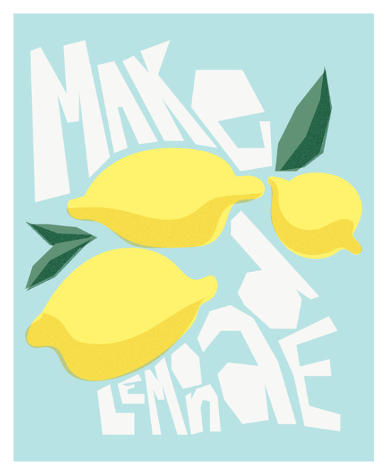 Make Lemonade print by Kristen Lourie on Society6