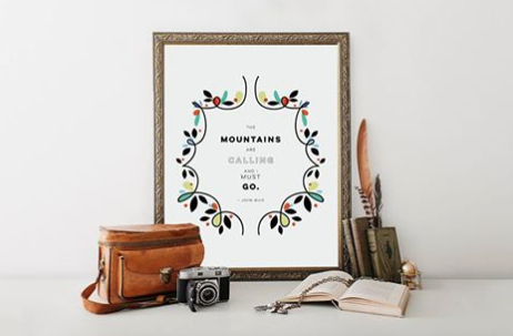 The mountains are calling print quote kodiak milly