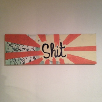 "Shit painting, about 36""x12"", $25 - SOLD"