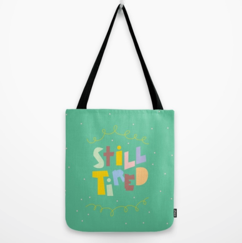 still tired tote bag funny Kodiak Milly
