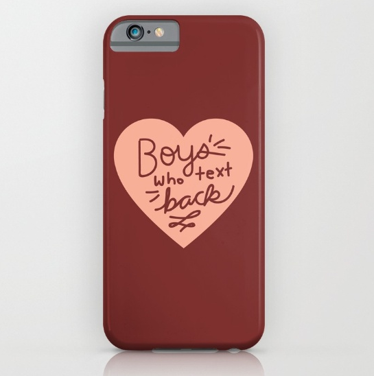 funny-boys-who-text-back-cell-phone-case-by-kodiak-milly-on-society6