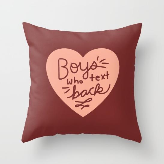 funny-boys-who-text-back-pillow-by-kodiak-milly-on-society6