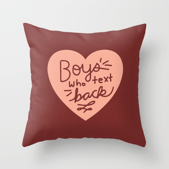 funny-boys-who-text-back-pillow-by-kodiak-milly-on-society6