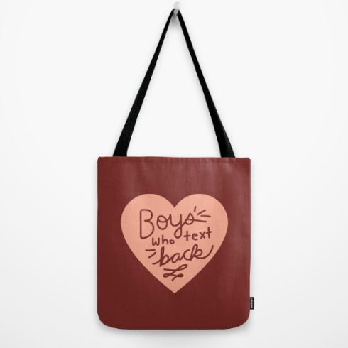funny-boys-who-text-back-tote-by-kodiak-milly-on-society6