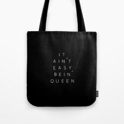 it-aint-easy-bein-queen-tote-bag-in-black-by-kodiak-milly
