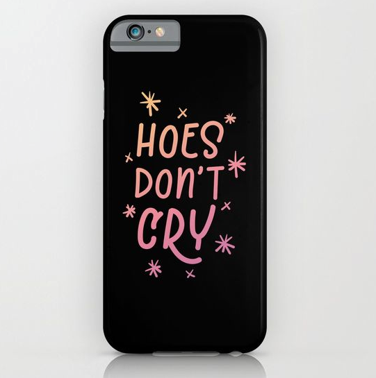 hoes-dont-cry-black-gradient-phone-case
