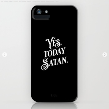 Yes Today Satan black by Kodiak Milly cell phone case
