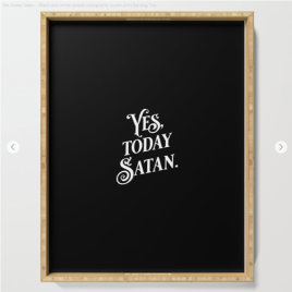 Yes Today Satan black by Kodiak Milly serving tray
