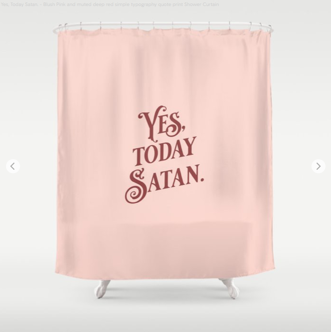 Yes Today Satan black by Kodiak Milly shower curtain