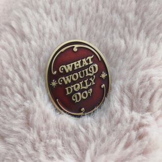 What-would-dolly-do-victorian-inspired-lapel-pin-dolly-parton-funny-pin-kodiak-milly-11