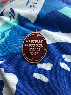 What-would-dolly-do-victorian-inspired-lapel-pin-dolly-parton-funny-pin-kodiak-milly-8