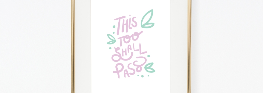This Too Shall Pass Printable Download, 5x7, 8x10, 16x20 by Hey Girl Printables on Etsy