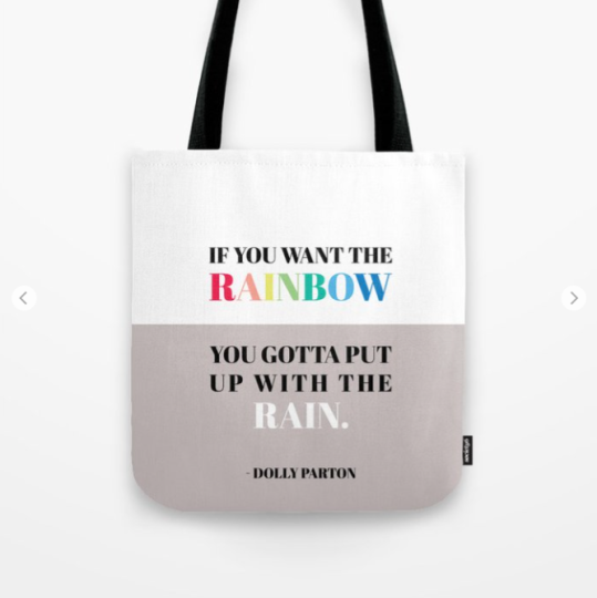 if you want the rainbow you gotta put up with the rain dolly parton quote by kodiak milly