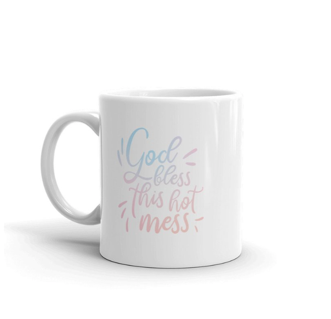 God Bless This Hot Mess by Kodiak Milly mug on etsy