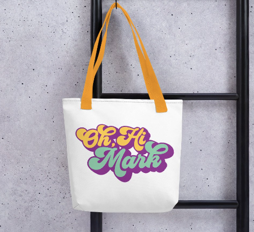 Oh Hi Mark The Room by Kodiak Milly on etsy tote.png