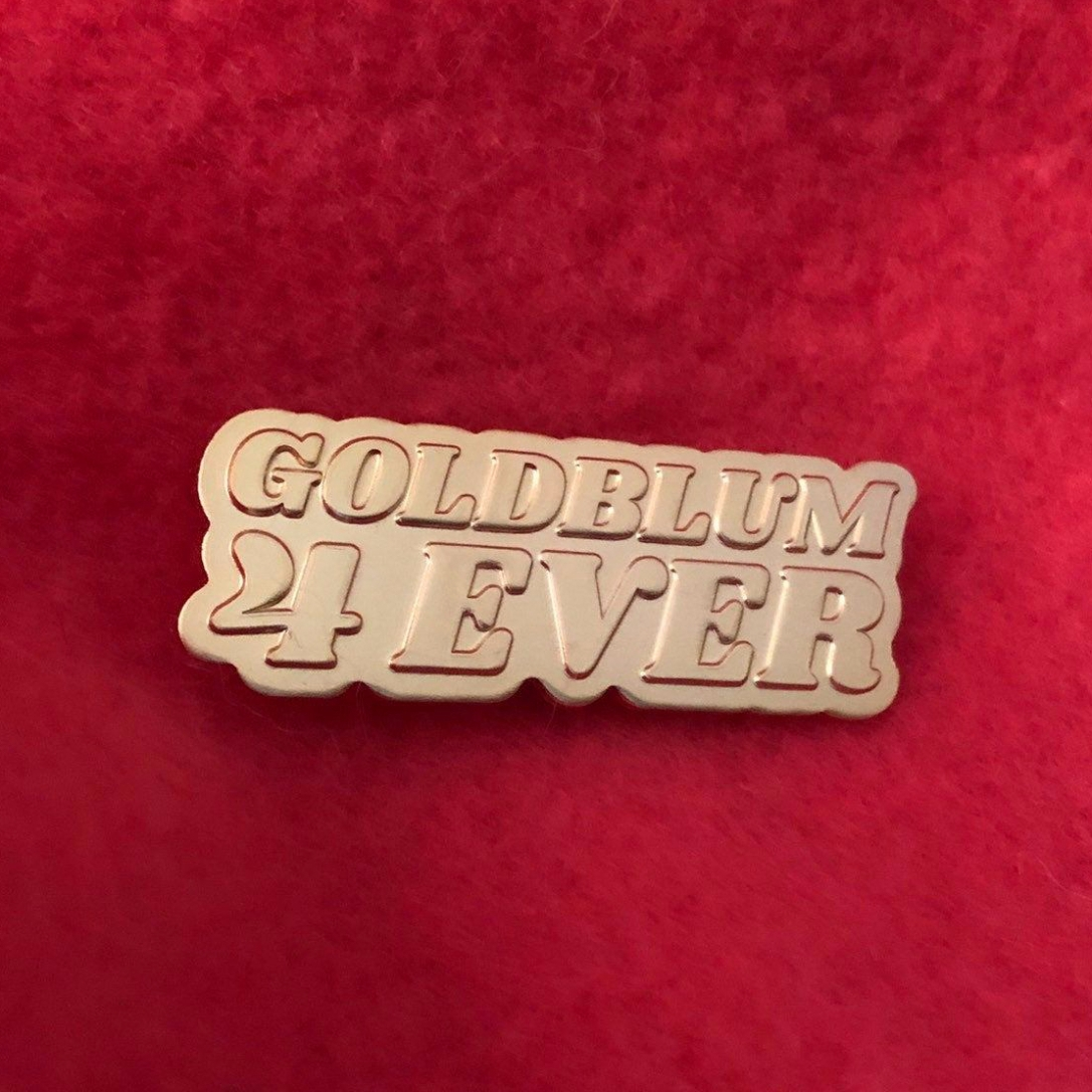 Goldblum 4 Ever lapel pin by Kodiak Milly